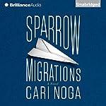Sparrow Migrations | Cari Noga