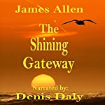 The Shining Gateway | James Allen