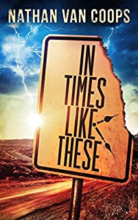 In Times Like These: A Time Travel Adventure by Nathan Van Coops ebook deal