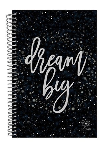 "bloom daily planners 2017-18 Academic Year Daily Planner - Passion/Goal Organizer - Monthly and Weekly Datebook and Calendar - August 2017 - July 2018 - 6"" x 8.25"" - Dream Big"