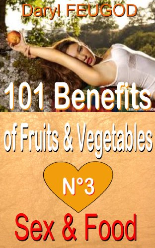 101 benefits of fruits and vegetables Caribbean  Recipes  Volume number 3 ; SEX and FOOD (ate health shake) (Body By Via Shakes)