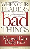 When Our Leaders Do Bad Things, Mangal Dan Dipty, 161448144X