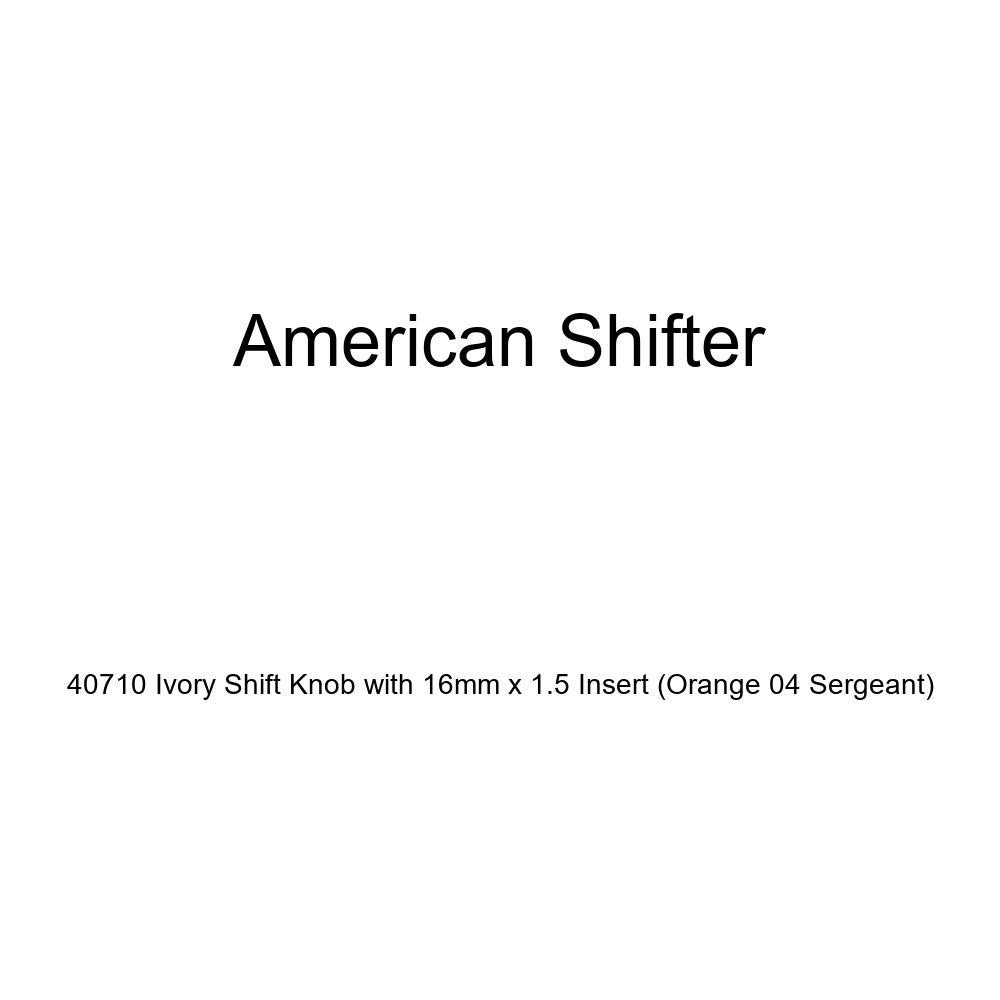 Orange 04 Sergeant American Shifter 40710 Ivory Shift Knob with 16mm x 1.5 Insert