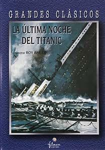 La última noche del Titanic [DVD]