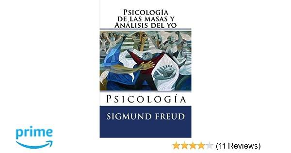 Psicologia De Las Masas Y Analisis Del Yo Psicologia Spanish