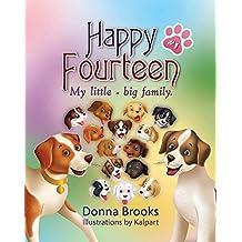 Happy Fourteen (My Little - Big Family Book 1)