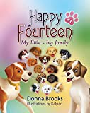 img - for Happy Fourteen (My Little - Big Family Book 1) book / textbook / text book