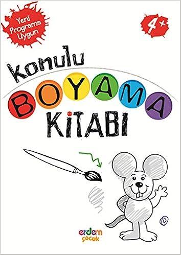 Konulu Boyama Kitabi 4 Yas Seda Candemir 9786053491569 Amazon