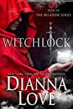 Witchlock: Belador Book 6 (Volume 6)