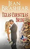 Texas Christmas Bride: The Gallaghers of Sweetgrass Springs Book 6 (Texas Heroes) (Volume 12)