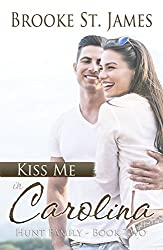 Kiss Me in Carolina (Hunt Family Book 2)