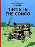 Tintin in the Congo (The Adventures of Tintin) Hardcover - 2005 by Hergé (Author)