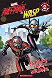 Ant-Man and the Wasp Reader L2 Escape from the School