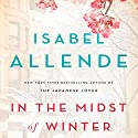In the Midst of Winter: A Novel Audiobook by Isabel Allende Narrated by To Be Announced