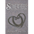Somewhere (Sawtooth Mountains Stories Book 1)