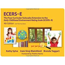 Ecers-E: The Four Curricular Subscales Extension to the Early Childhood Environment Rating Scale (Ecers), Fourth...