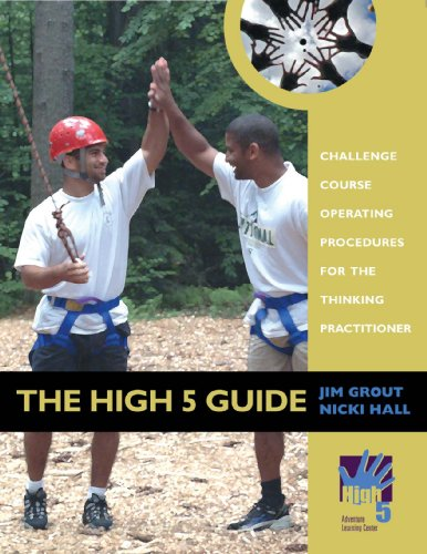 The High 5 Guide: Challenge Course Operating Procedures for the Thinking Practitioner