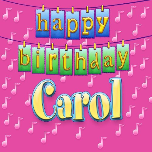 happy birthday carol personalized by ingrid dumosch on amazon music. Black Bedroom Furniture Sets. Home Design Ideas