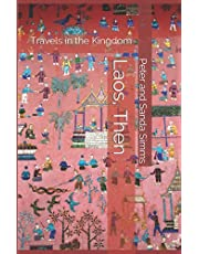 Laos, Then: Travels in the Kingdom