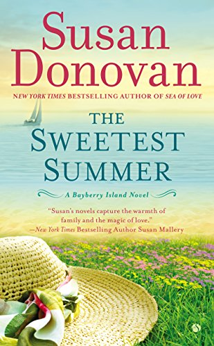 The Sweetest Summer: A Bayberry Island Novel cover