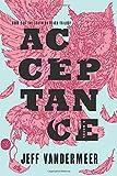 Acceptance: A Novel (The Southern Reach Trilogy (3))