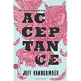 Acceptance: A Novel (The Southern Reach Trilogy, 3)