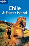 Chile and Easter Island, Carolyn McCarthy and Lonely Planet Staff, 174104779X