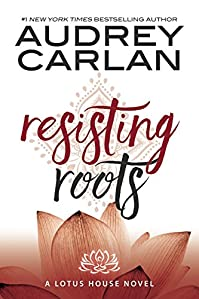 Resisting Roots by Audrey Carlan ebook deal