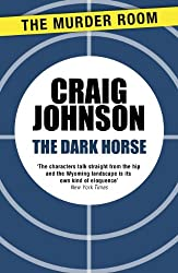The Dark Horse (Walt Longmire Book 5)