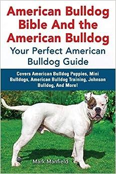 American Bulldog Bible And the American Bulldog: