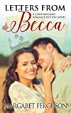Letters from Becca: A Contemporary Romance Fiction Novel by  Margaret Ferguson in stock, buy online here