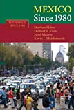 img - for Mexico since 1980 (The World Since 1980) by Stephen Haber (2008-07-21) book / textbook / text book