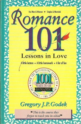 Romance 101 (1001 Ways to Be Romantic)