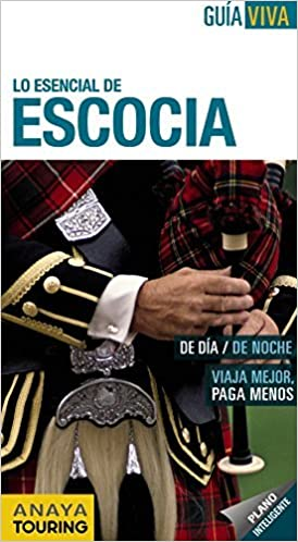 Lo esencial de Escocia / The essentials of Scotland (Gu? Viva) (Spanish Edition) by Eulalia Alonso (2012-01-30): Amazon.com: Books