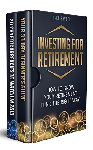Investing for Retirement 2 Manuscripts: How to grow your retirement fund the right way