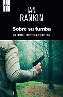 Sobre su tumba. Ebook par Rankin