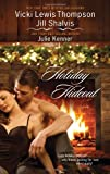 Holiday Hideout, Vicki Lewis Thompson and Jill Shalvis, 0373837623