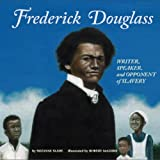 Frederick Douglass, Suzanne Slade, 1404831029