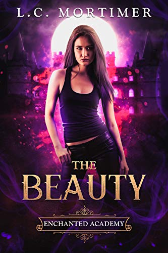 The Beauty (Enchanted Academy Book 1)