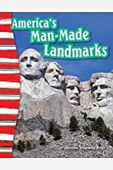 America's Man-Made Landmarks (Social Studies Readers : Content and Literacy) Kindle Edition
