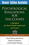 img - for Psychological Evaluations for the Courts, Third Edition: A Handbook for Mental Health Professionals and Lawyers book / textbook / text book