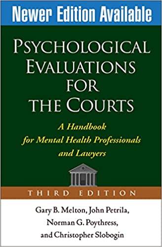 Psychological evaluations for the courts third edition a psychological evaluations for the courts third edition a handbook for mental health professionals and lawyers 9781572309661 medicine health science fandeluxe Image collections
