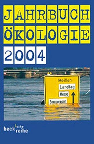 Jahrbuch Ökologie 2004 (Beck'sche Reihe)