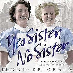 Yes Sister, No Sister