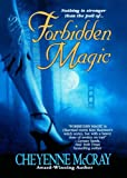 Forbidden Magic, Cheyenne McCray, 1250051665