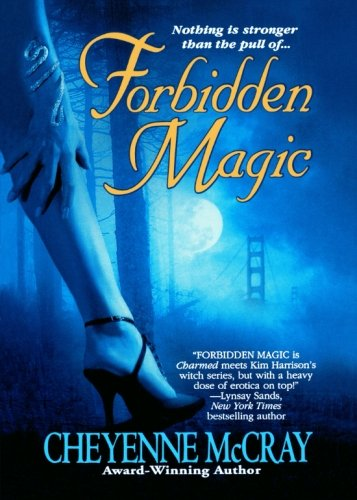 Forbidden Magic (Magic Series) by St. Martin's Griffin