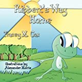 Ribbert's Way Home, Tracey M. Cox, 1616330996