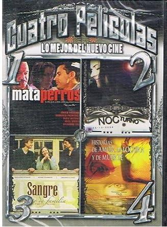 Cuatro Peliculas: Mata Perros / Nocturno / Sangre / Historias De Amor Locura Y Muerte