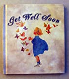Get Well Soon, Gail Sattler, 1586602845