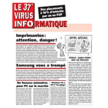 Le 37e Virus Informatique (Le Virus Informatique) (French Edition)
